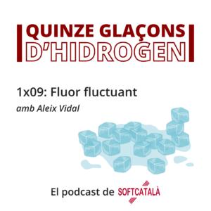 Quinze glaçons 9: Fluor fluctuant
